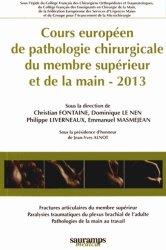 Cours européen de pathologie chirurgicale du membre supérieur et de la main 2013