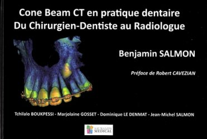 Cone Beam CT en pratique dentaire