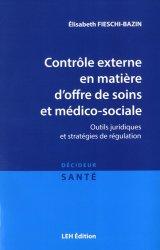 Contrôle externe en matière d'offre de soins et médico-sociale