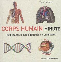 Corps humain minute / 200 concepts clés expliqués en un instant