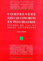 Comprendre les cas concrets en psychiatrie