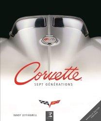 Corvette : sept générations de haute performance américaine