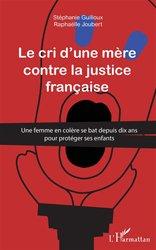 Cri d'une mère contre la justice française