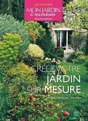 Créez votre  jardin sur mesure