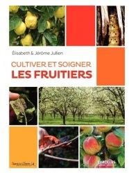 Cultiver et soigner les fruitiers