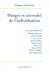 Danger et nécessité de l'individuation