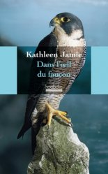 Dans l'oeil du faucon