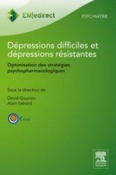 Dépressions difficiles et dépressions résistantes