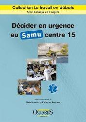 Décider en urgence au Samu centre 15