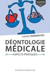 Déontologie médicale Aspects pratiques