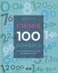 Déguster la chimie en 100 nombres