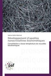 Développement d'apatites nanocristallines biomimétiques