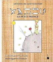 Le Petit Prince en Ancien Egyptien & Français