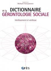 Dictionnaire gérontologie sociale