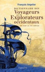 Dictionnaire des voyageurs et explorateurs occidentaux