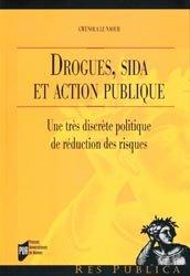 Drogues, sida et action publique