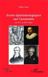 Ecrits épistémologiques sur l'anatomie