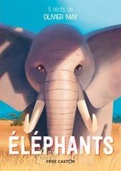 Eléphants : 5 récits