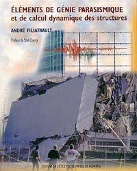 Eléments de génie parasismique et de calcul dynamique des structures