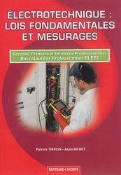 Électrotechnique : Lois fondamentales et Mesurages