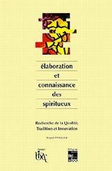 Elaboration et connaissance des spiritueux