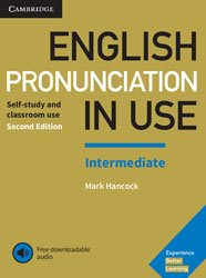 English Pronunciation in Use Intermediate - Book with Answers and Downloadable Audio