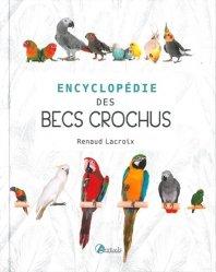 Encyclopédie des becs crochus