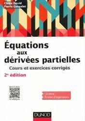 Equations aux dérivées partielles - 2e éd. - Cours et exercices corrigés