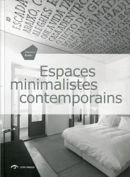 Espaces minimalistes contemporains