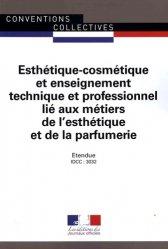 Esthetique-cosmétique et enseignement technique et professionnel lié aux métiers de l'esthétique et de la parfumerie - IDCC : 3032