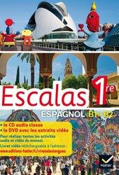 Escalas Espagnol 1re : Coffret CD Audio-Classe + DVD vidéo