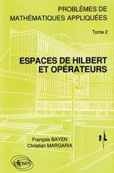 Espaces de Hilbert et opérateurs