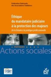 Éthique du mandataire judiciaire à la protection des majeurs