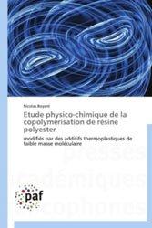 Etude physico-chimique de la copolymérisation de résine polyester