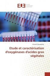 Etude et caractérisation d'oxygénases d'acides gras végétales