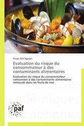 Evaluation du risque du consommateur à des contaminants alimentaires