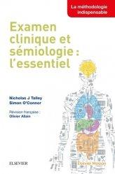 Examen clinique et sémiologie : l'essentiel