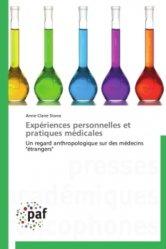 Expériences personnelles et pratiques médicales