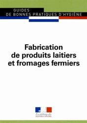 Fabrication de produits laitiers et fromages fermiers