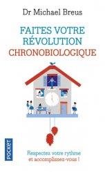 Faites votre révolution chronobiologique