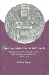 Faire sa médecine au XVIIIe siècle