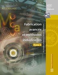 Fabrication avancée et méthodes industrielles