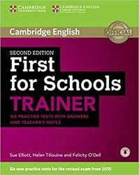 First for Schools Trainer - Six Practice Tests with Answers and Teachers Notes with Audio