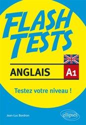 FLASH TESTS ANGLAIS A1