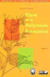 Flore de la Polynésie française Volume 2