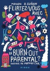 Flirtez-vous avec le burn-out parental ?