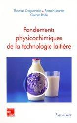 Fondements physicochimiques de la technologie laitière