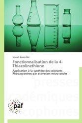 Fonctionnalisation de la 4 - Thiazolinethione