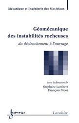 Géomécanique des instabilités rocheuses : du déclenchement à l' ouvrage