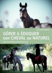 Gérer  éduquer son cheval au naturel